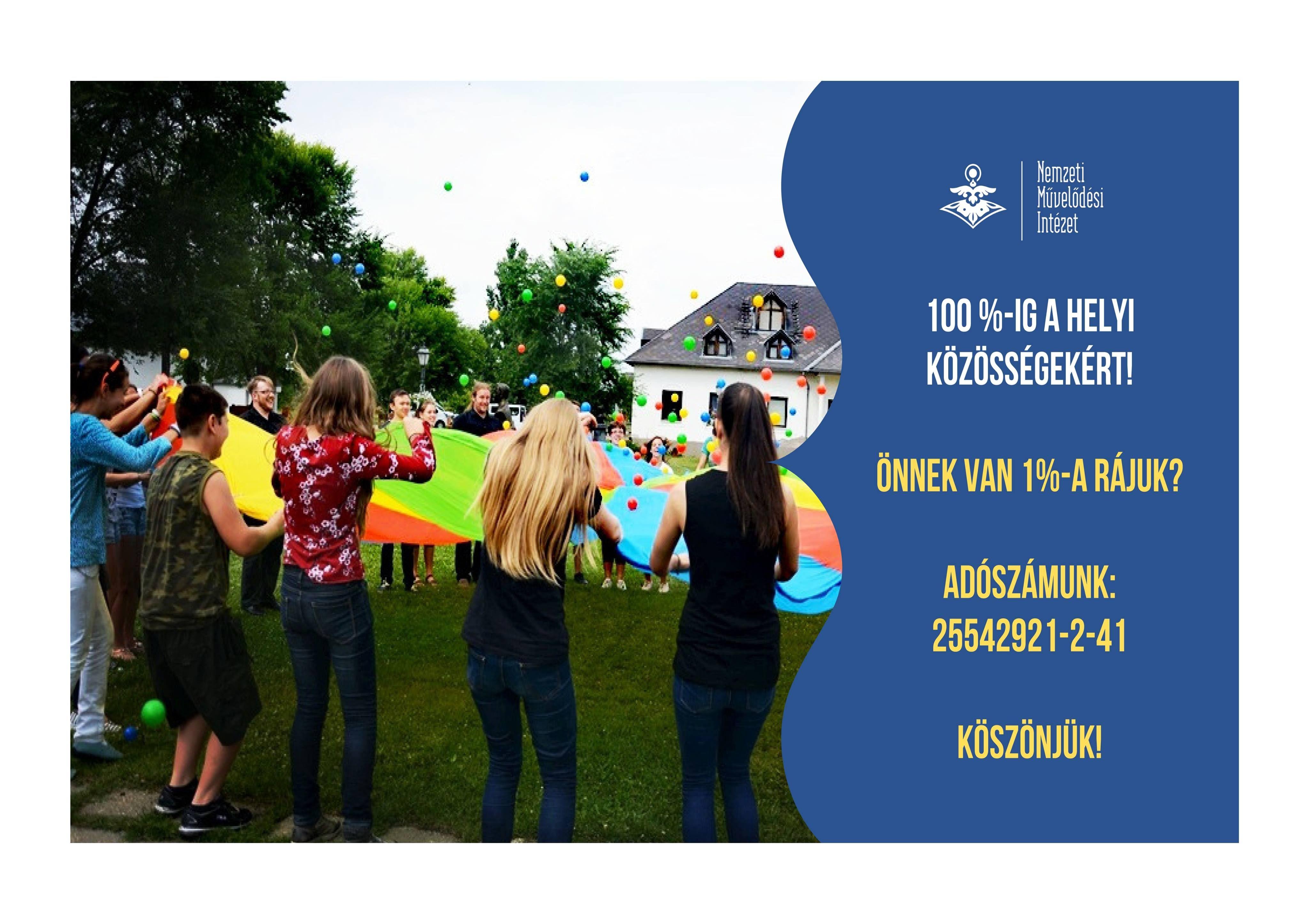 Mi 100 százalékban a helyi közösségekért dolgozunk! – Önnek van 1 százaléka rájuk?