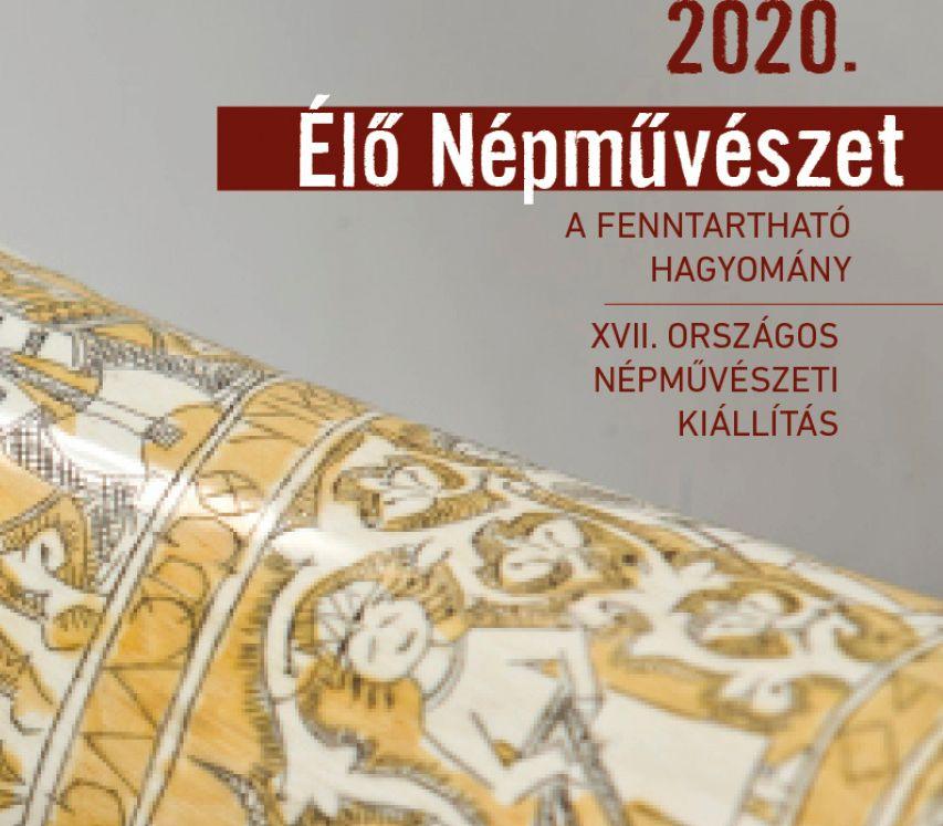 Élő Népművészet Országos Népművészeti Kiállítás 2020
