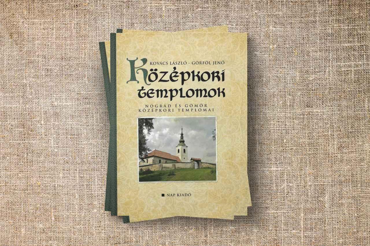 Középkori templomok Nógrádban és Gömörben